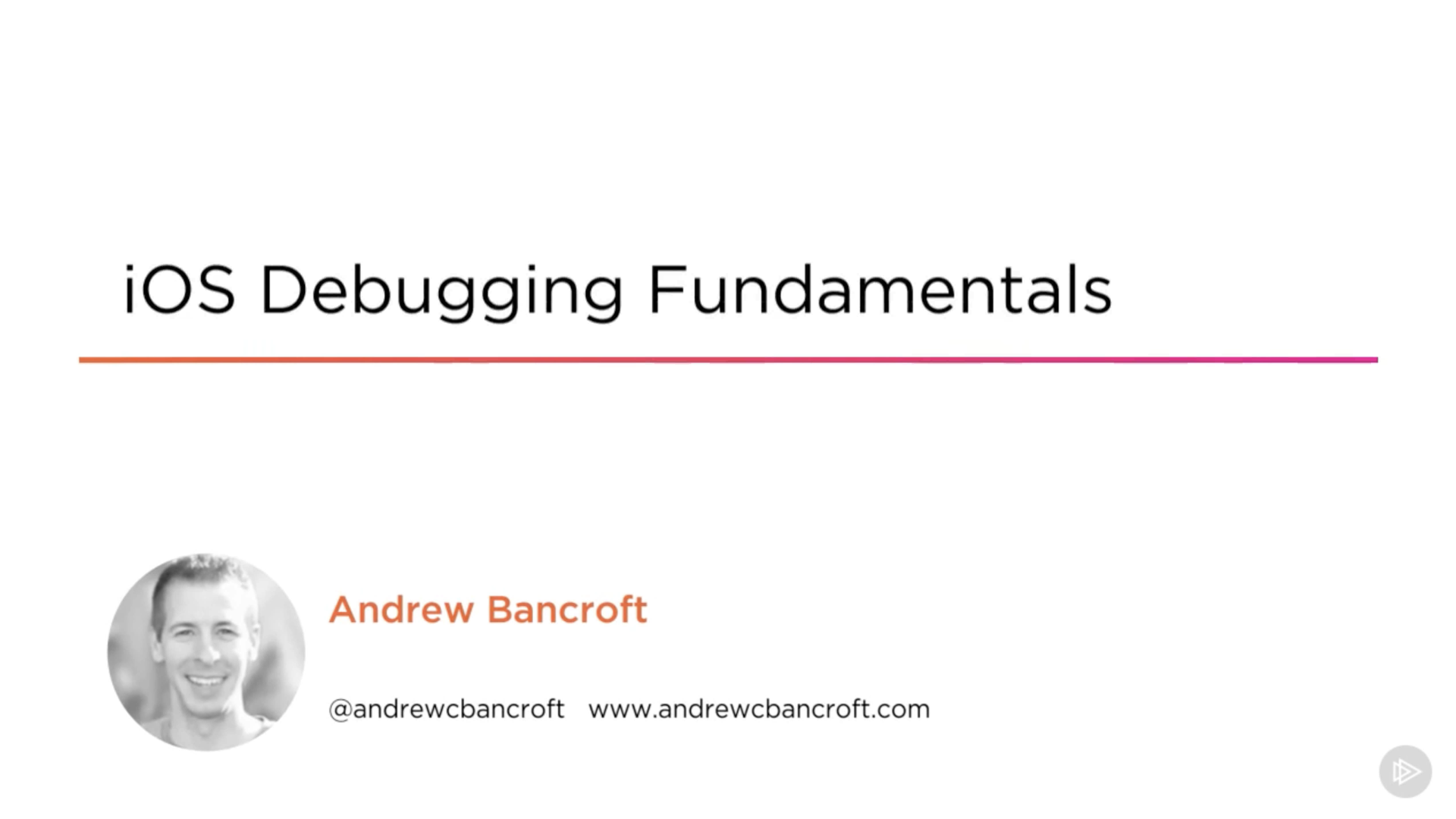 iOS Debugging Fundamentals