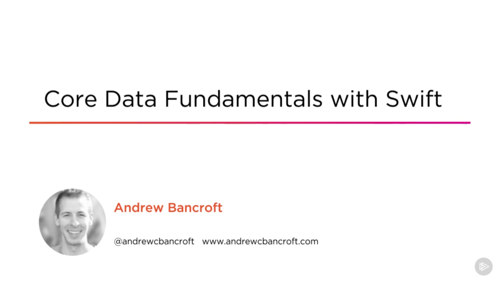 Core Data Fundamentals with Swift